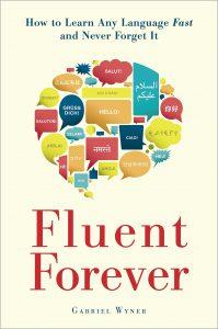 Fluent Forever - Gabriel Wyner